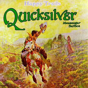 Quicksilver_Messenger_Service-Happy_Trails_(album_cover)